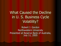 What Caused the Decline in U. S. Business Cycle Volatility?