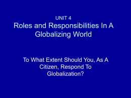 UNIT 4 Roles and Responsibilities In A Globalizing World