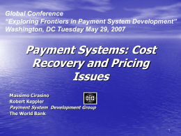 Exploring Frontiers in Payment System Development