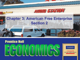 Chapter 3: American Free Enterprise Section 2