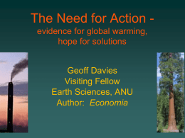 The Need for Action - evidence for global warming, hope for solutions