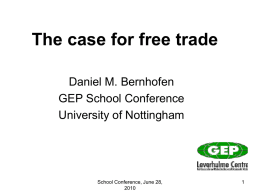 The Case for Free Trade - University of Nottingham