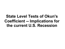 State Level Tests of Okun`s Coefficient -