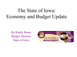 State of Iowa:Economy and Budget Update (Powerpoint file)