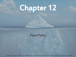 Fiscal Policy - McGraw Hill Higher Education - McGraw