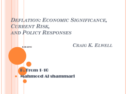 Deflation: Economic Significance, Current Risk, and Policy
