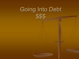 Going Into Debt $$$