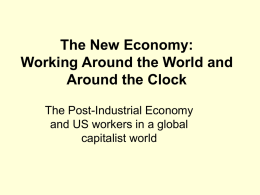 The New Economy: Working Around the World and Around the Clock