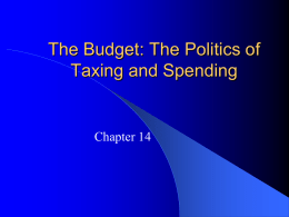 The Congress, the President, and the Budget: The Politics of Taxing