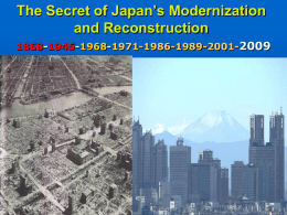 The Secret of Japan`s Modernization and Reconstruction