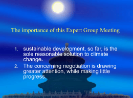 The importance of this Expert Group Meeting on Climate Change
