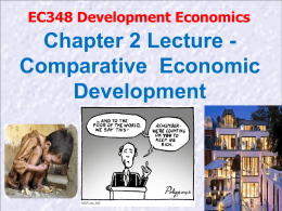 Lecture 2 - Comparative Economic Development