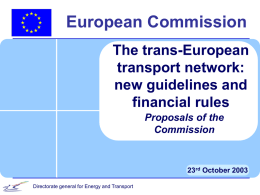 new guidelines and financial rules Proposals of the Commission