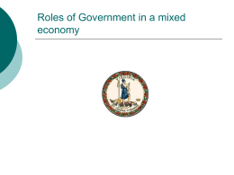 7 Roles of Government in a mixed economy