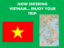 Now Entering Vietnam….Enjoy Your Trip!