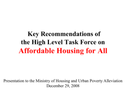Affordable Housing for All 2007 Key Recommendations by High