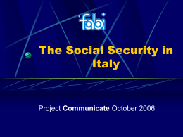 The Social Security in Italy (ppt version 108Kb)