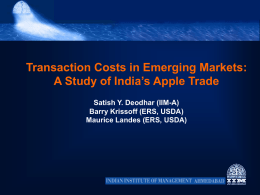 Transaction Costs in Emerging Markets: A Study of India`s Apple