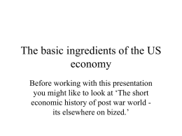 The basic ingredients of the US economy