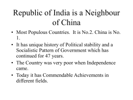 Republic of India is a Neighbour of China