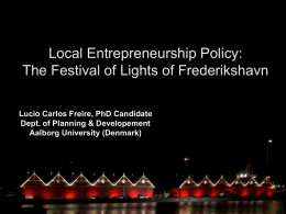 Local Entrepreneurship Policy: The Festival of Lights of