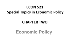 ECON 521 Special Topics in Economic Policy