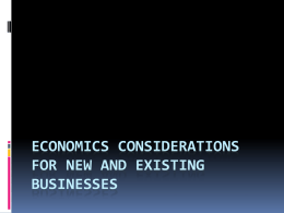 Economics considerations for new and existing businesses