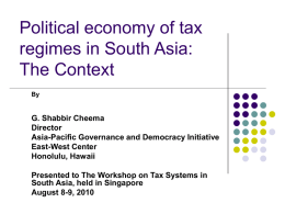Political economy of tax regimes in South Asia: The Context