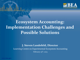 Ecosystem accounting and the role of official statistics, Steven