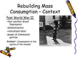 Rebuilding Mass Consumption – Context