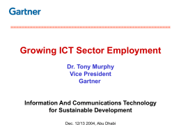 Growing ICT Sector Employment Dr. Tony Murphy Vice President