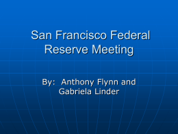 San Francisco Federal Reserve Meeting