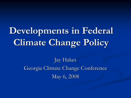 Development in Federal Climate Change Legislation