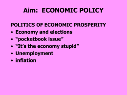 Aim: ECONOMIC POLICY