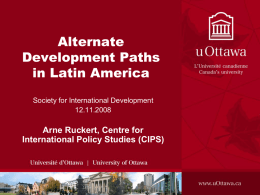 Alternate Development Paths in Latin America, Arne Ruckert