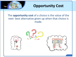 opportunity cost - BTHS World History