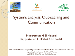 Systems analysis, Out-scalling and Communication Moderateur: M