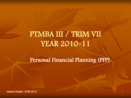 PTMBA III / TRIM VII YEAR 2010-11 Personal Financial Planning