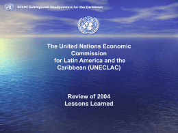 Review of 2004 Lessons Learnt
