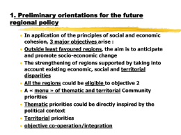 1. Preliminary orientations for the future regional policy