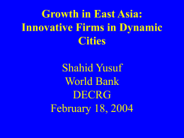 Innovative East Asia: The Future of Growth World Bank