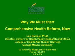 Why We Must Start Comprehensive Health Reform, Now Len