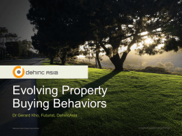 04. Evolving Property Buying Behaviours – Dr Gerard Kho