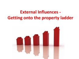 External Influences Getting on the property ladder