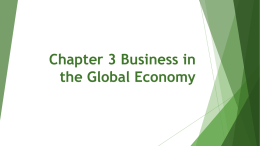 Chapter 3 Business in the Global Economy PowerPoint