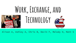 Work, Exchange, and Technology