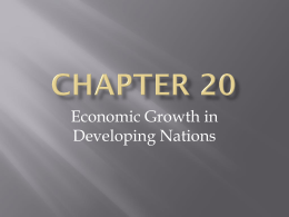 Chapter 20- Economic Growth in Developing Nations