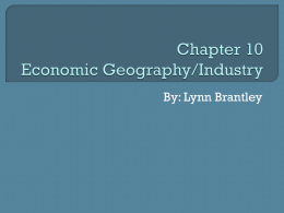 Chapter 10 Economic Geography/Industry