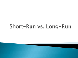 Short-Run vs. Long-Run