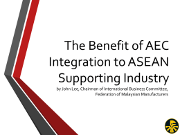 The Benefit of AEC Integration to ASEAN Supporting Industry